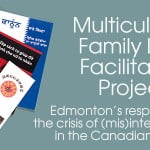 picture of brochures in different languages. Title: Multicultural Family Law Facilitators Project: Edmonton's response to the crisis of (mis)interpretation in the Canadian courts