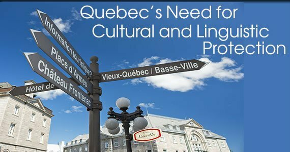 Picture of signposts at Quebec intersection. Title: Quebec's Need for Cultural and Linguistic Protection