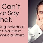picture of man with hand over his mouth. Title: You can't do or say that: Constraining individual conduct in a public and commercial world