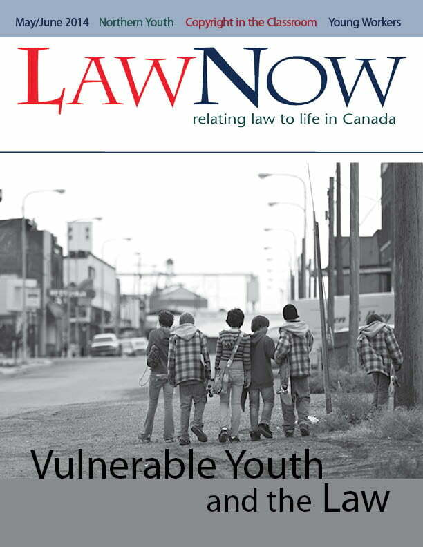 Cover for LawNow Volume 38 Number 5; Vulnerable Youth and the Law