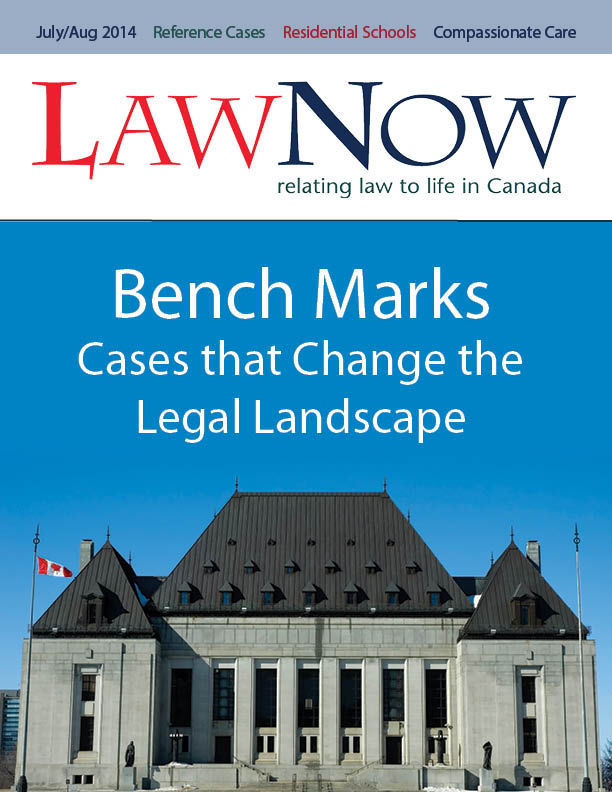 Cover for LawNow Volume 38 Number 6; Bench Marks: Cases that change the legal landscape