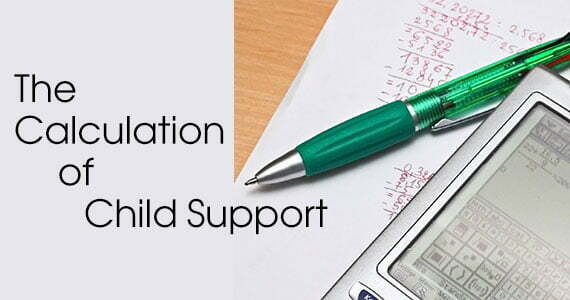 The Calculation of Child Support: A Basic Guideline