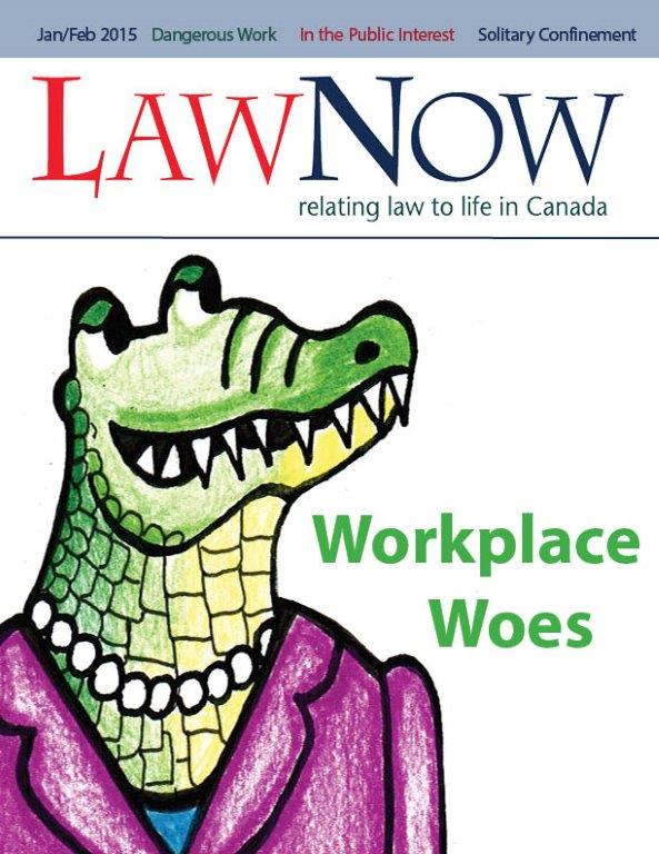 cover for LawNow Volume 39 Number 3: Workplace Woes