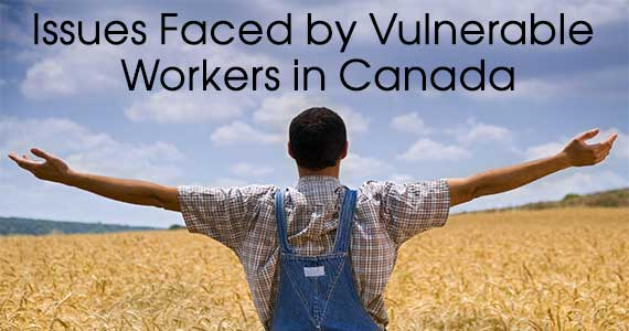 Issues Faced by Vulnerable Workers in Canada