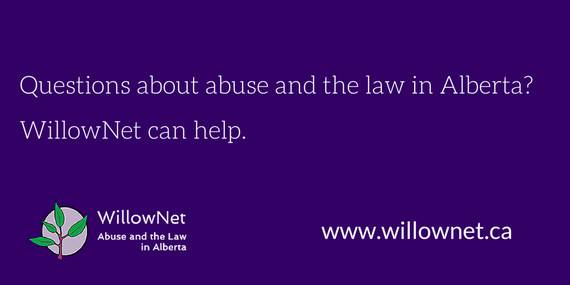 Questions about abuse and the law in Alberta? Willownet can help.