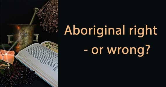Aboriginal right – or wrong?