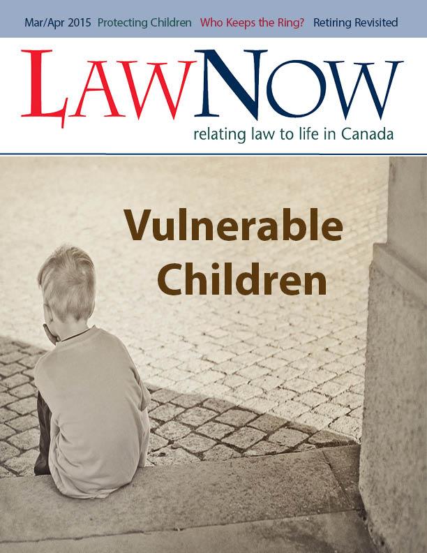 cover for LawNow Volume 39 Number 4: Vulnerable Children
