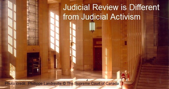 Judicial Review is Different from Judicial Activism