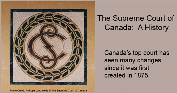 The Supreme Court of Canada: A History
