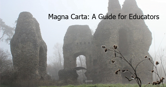 Magna Carta: A Guide for Educators