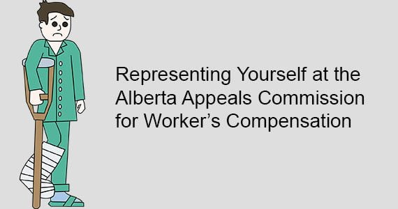 Self-Represented Parties at the Alberta Appeals Commission for Worker's Compensation