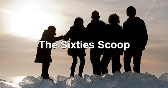 "The ""Sixties Scoop"": A Dark Chapter in Canadian History"