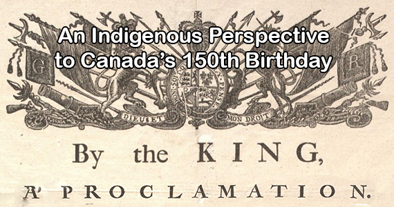 An Indigenous Perspective to Canada's 150th Birthday