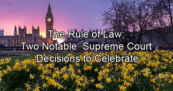 The Rule of Law: Two Notable Supreme Court Decisions to Celebrate