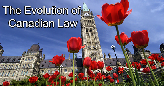 The Evolution of Canadian Law