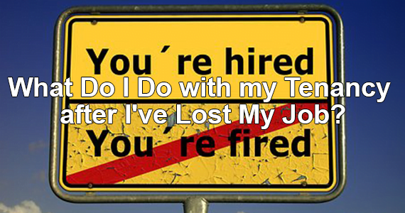 What Do I Do With My Tenancy After I've Lost My Job?