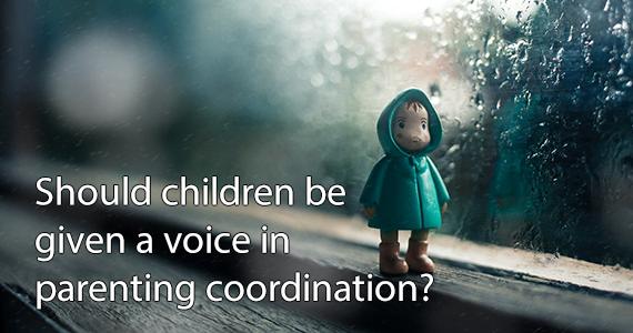 Voices of Children in Parenting Coordination