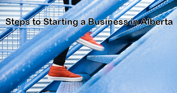 Steps to Starting a Business in Alberta