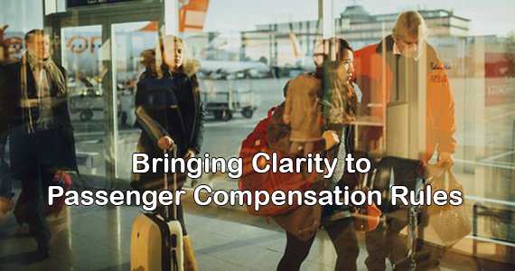 Bringing Clarity to Passenger Compensation Rules