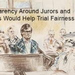 Transparency Around Jurors and Verdicts