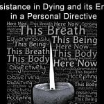 Medical Assistance in Dying and its Enforceability in a Personal Directive