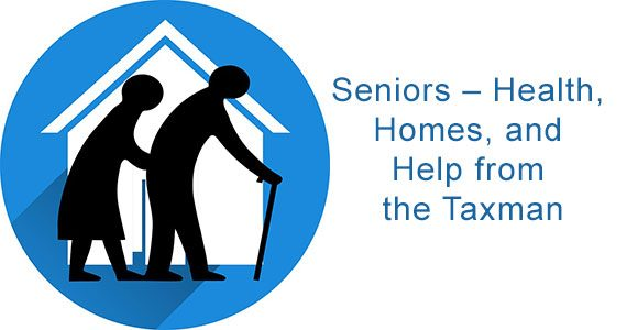 Seniors – Health, Homes, and Help from the Taxman